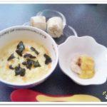 離乳食137日2回目 焼海苔と卵の雑炊